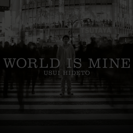 WORLD IS MINE